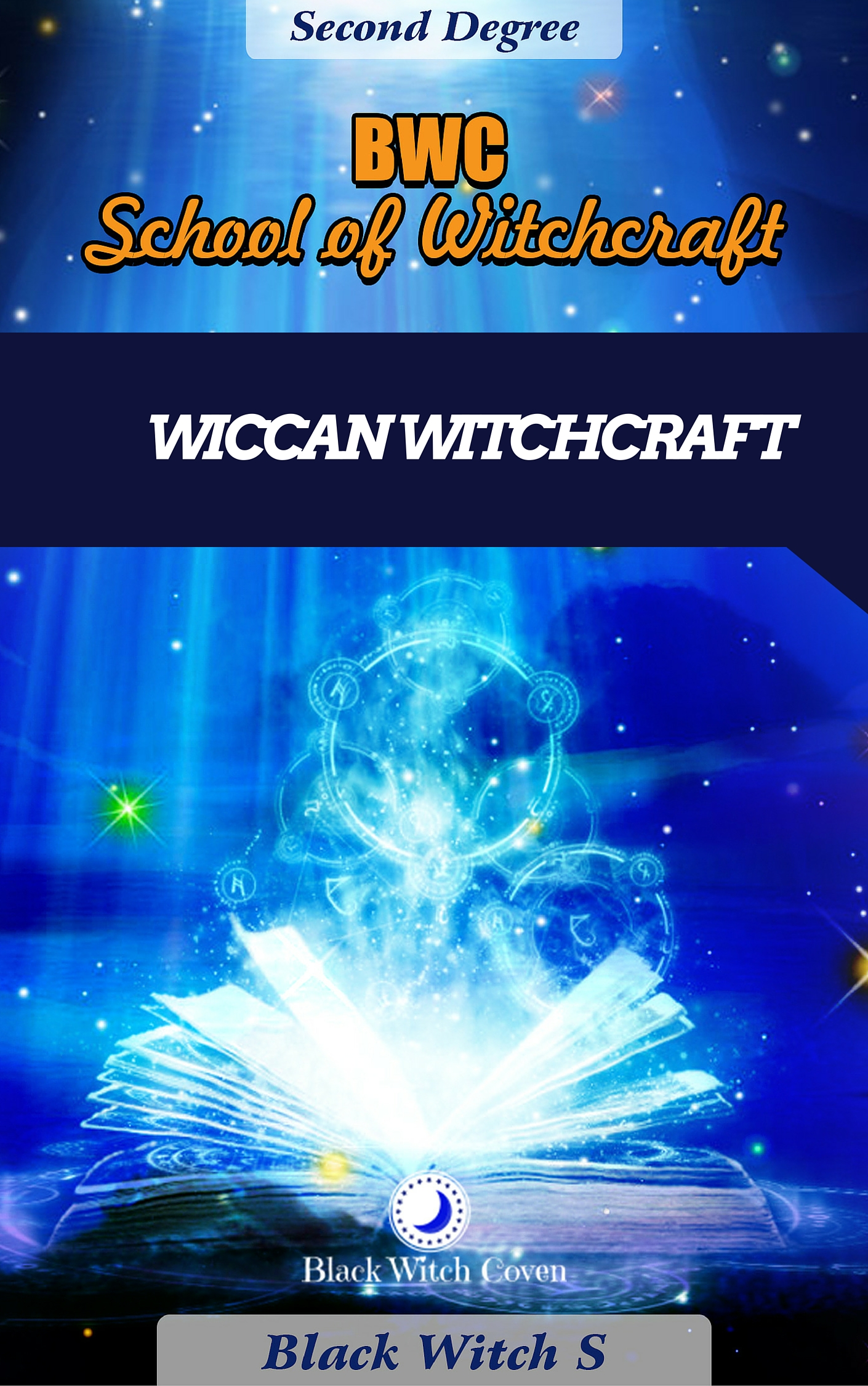 Witchcraft Second Degree. Wiccan Themed.